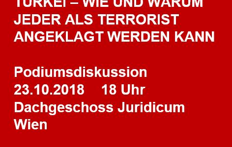 Podiumsdiskussion TÜRKEI 23.10.: Wie und warum jeder als Terrorist angeklagt werden kann